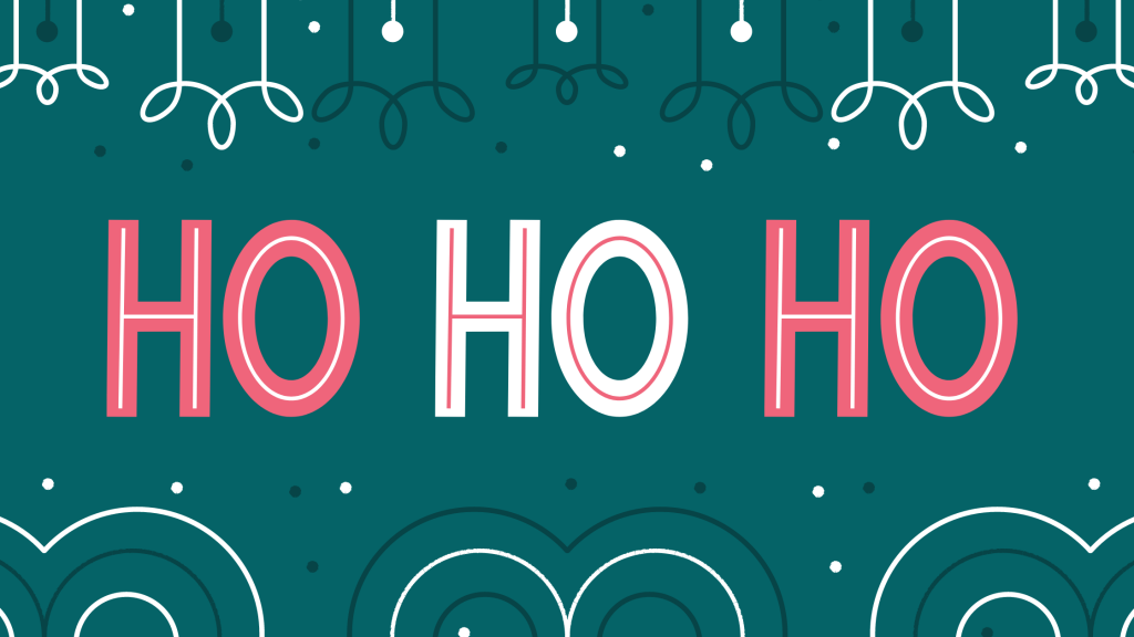 ho ho ho written in christmas coloured text